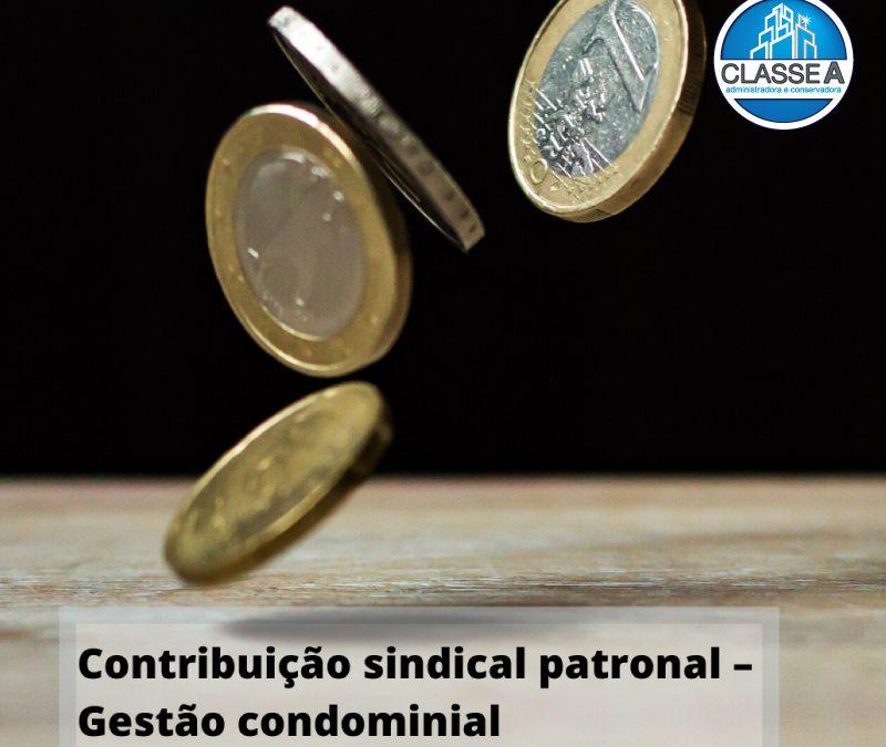 Contribuição sindical patronal – Gestão condominial